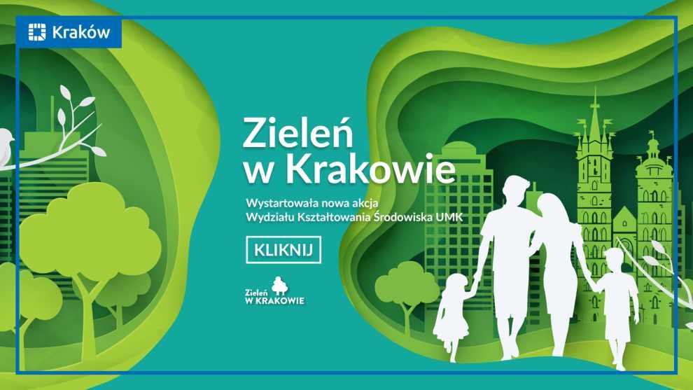 """""""Zieleń w Krakowie""""."""